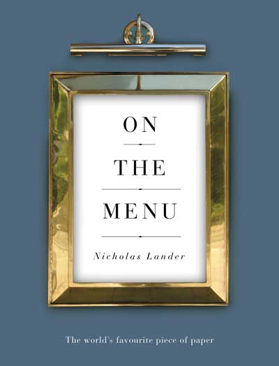 Book cover of ON THE MENU (Nicolas Lander) - non-fiction book PR & publicity, READ Media