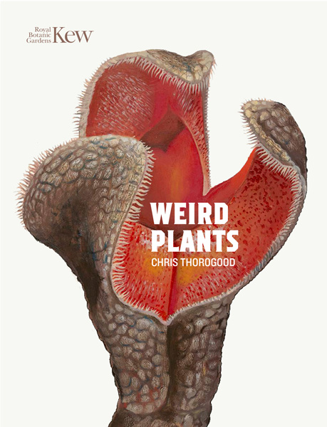 book cover of Weird Plants, non-fiction book PR & publicity, READ Media